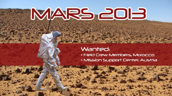 For Mars 2013 we are looking for field crew members & staff for Mission Support Center in Innsbruck (AT)
