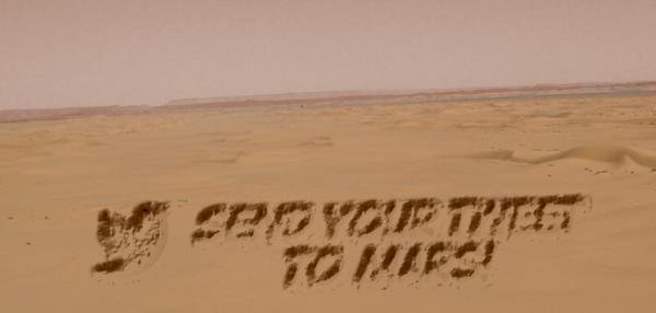 Send your tweet to Mars - written in sand