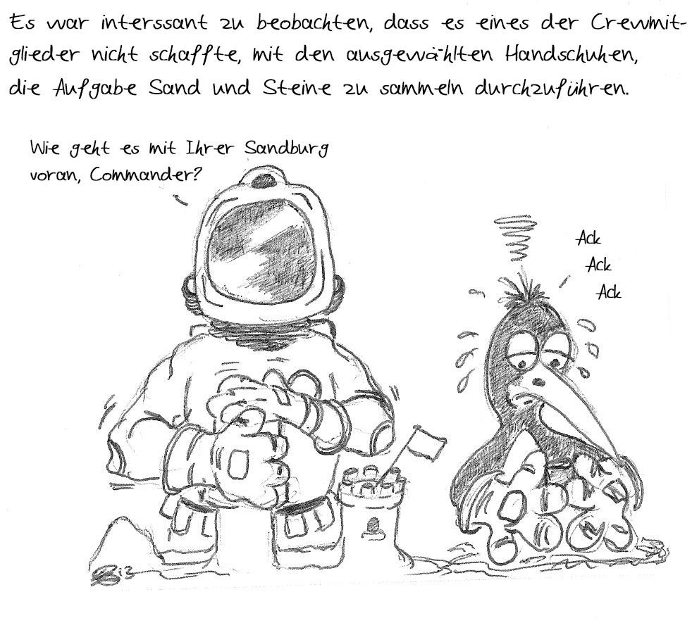 Es ist eine Herausforderung mit Handschuhen zu arbeiten: WSW Mission to Mars Cartoon Tag 2