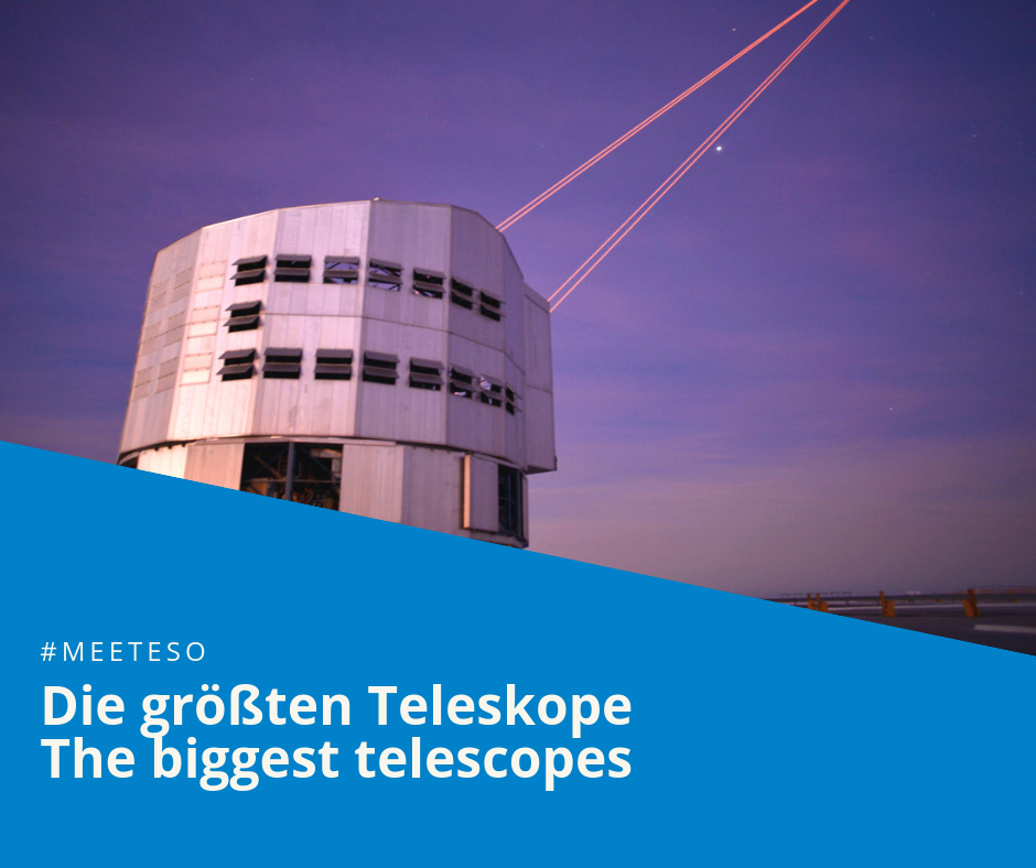 #MeetESO – the biggest telescopes on Earth